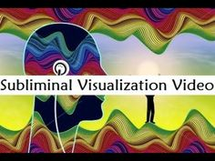 Subliminal Visualization Video - How To Manifest Anything You Want