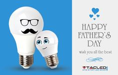 Our fathers have always been the guiding light in our lives. We at ‪#‎VTAC‬ ‪#‎LED‬ want to thank them all, and wish them the brightest day!!!  ‪#‎HappyFathersDay‬