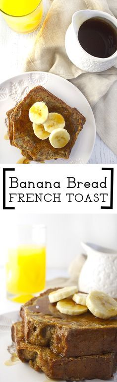 Banana Bread French Toast | Deliciously Declassified