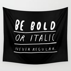NEVER Wall Tapestry. #black-white #typography