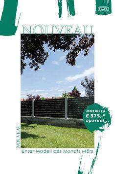 2 Wochen heißt unser Modell des Monats noch NOUVEAU! Bis Ende März könnt ihr bis zu € 375* auf euren neuen Lieblingszaun sparen!😉👍 *Alle weiteren Infos auf unserer Webseite. Fence Ideas, Garden Fencing, Website, Contemporary Design, Scale Model