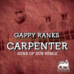 SNEAK PEAK: @GAPPYRANKS - CARPENTER (THE REMIXES) EP: SUNS OF DUB REMIX by RoyalOrderMusic on SoundCloud