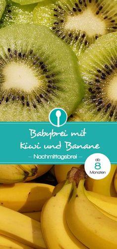 Babybrei mit Kiwi und Banane. Fruchtiger und gesunder Nachmittagsbrei ab 8 Monaten.