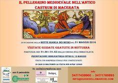 "Italia Medievale: ""Il Pellegrinaggio Medievale nell'antico Castrum di Macerata"""