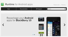 BlackBerry releases BlackBerry 10.2 beta for developers with Android 4.2 runtime    Expect more modern Android apps to work on BlackBerry 10 as BlackBerry has now released an updated BlackBerry Runtime for Android Apps and Plug-in with Android 4.2.2 Jelly Bean in beta. As promised by the company, earlier this year, BlackBerry has included the updated run time with its new BlackBerry 10.2 SDK for developers which just released.