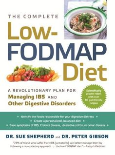 The Complete Low-Fodmap Diet: A Revolutionary Plan for Managing Ibs and Other Digestive Disorders by Sue Shepherd, http://www.amazon.co.uk/dp/1615190805/ref=cm_sw_r_pi_dp_5yyVrb0MJWX8S