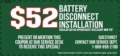 Service Shout Out: Save over $30 until December 30 2014 on a battery disconnect installation. Call us for more details! 1-888-859-2190