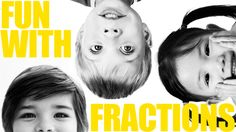 Fun with Fractions: 7 tactile and kinesthetic games for students to play to develop fraction skills!