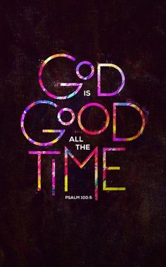God is Good All The Time Church Bulletin