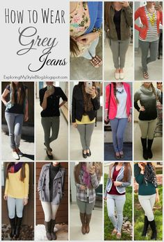 How to Wear Grey Jeans - The Closet Cheat Sheet Series. Exploring My Style blog. 13 Ways to Wear Grey Skinny Jeans, fall, winter, spring, summer
