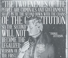 Thomas Jefferson On The Two Enemies Of The People