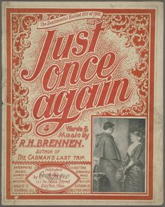 """""""The Sentimental Ballad Hit of 1900"""" -- Like the font, background pattern and border."""