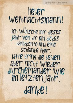 Brief an den Weihnachtsmann - New Ideas Christmas Quotes, Christmas Greetings, Christmas Cards, Santa Christmas, Christmas Pictures, Wine House, Facebook Humor, Santa Letter, Merry Xmas