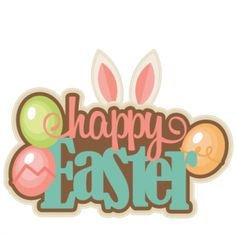 Happy Easter Title SVG cutting files for cricut silhouette pazzles free svg cuts free svgs cut cute files for scrapbooking