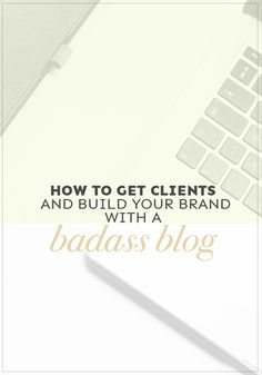 How to get clients and build your awesome brand by creating kickass content that speaks DIRECTLY to your ideal client. Let's do this!