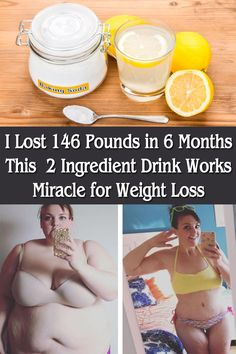 I Lost 146 Pounds in 6 Months This 2 Ingredient Drink Works Miracle for Weight Loss