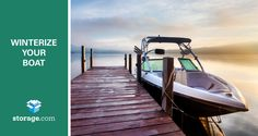 How to Winterize Your Boat for Self Storage - via Storage.com