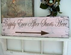Thoughts on my decor/theme (pic heavy) :  wedding Shabby Chic Vintage Wedding Happily Ever After Starts Here Directional Ceremony Sign