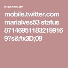 mobile.twitter.com marialves53 status 871469511832199169?s=09