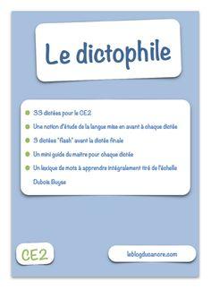 Le dictophile - Un fichier de dictées pour le CE2