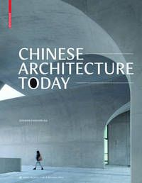 Chinese architecture today: forms and structures