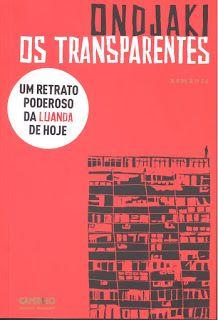 """Ondjaki - """"Os Transparentes"""" [ang] (2012)"""