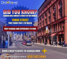 Canada has the longest street in the world? Well, is the longest street in the world and it runs miles kilometers). Book to now and experience its ride. Call at: 0207 183 5844 Best Airfare Deals, Yonge Street, Book Cheap Flights, Visit Canada, Did You Know, World, Books, Libros, Book