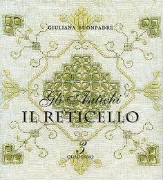 Книга по вышивке «Il reticello» автор Guliana Buonpadre