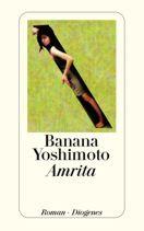 Banana Yoshimoto     Amrita     Roman, Taschenbuch, 512Seiten   € (D) 11.90 / sFr 17.90* / €(A)12.30
