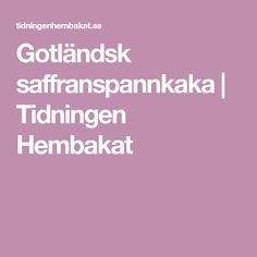 Gotländsk saffranspannkaka | Tidningen Hembakat