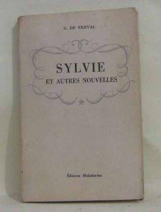 606: Sylvie et autres nouvelles de De Nerval Gérard [Etat Correct]