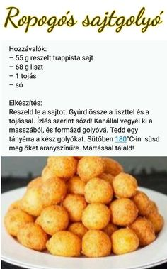 Ropogós sajtgolyó Healthy Eating Recipes, Cooking Recipes, Good Food, Yummy Food, Hungarian Recipes, Savory Snacks, Recipes From Heaven, Creative Food, No Cook Meals