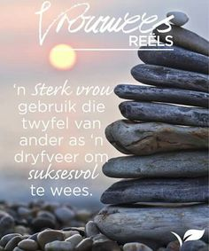 Afrikaans, Woman Quotes, Diamonds, Inspirational Quotes, Moon, Gift Ideas, Sayings, Life Coach Quotes, The Moon