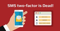 End of SMS-based 2-Factor Authentication; Yes, It's Insecure! #esflabsltd #securityawareness #cybersecurity