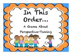 "If you have students with autism or other social challenges, this game is a great way to work on thinking about your friend's perspective. Also, a great way for all students to get to know each other!""In This Order"" is a game designed for students to think about what their peers like most."