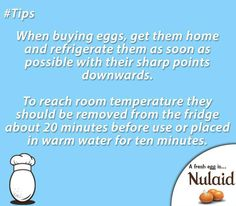 #Nulaid #TuesdayTip: When buying eggs, get them home and refrigerate them as soon as possible with their sharp points downwards. To reach room temperature they should be removed from the fridge about 20 minutes before use or placed in warm water for ten minutes. #eggs