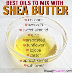 10 Best Oils to Mix with Shea Butter for Skin & Hair - beautymunsta - free natural beauty hacks and more! - 10 Best Oils to Mix with Shea Butter for Skin & Hair You are in the right place about Skincare pele - Natural Beauty Tips, Natural Hair Care, Natural Skin, Natural Hair Styles, Natural Oils, Homemade Body Butter, Homemade Skin Care, Homemade Beauty, Homemade Facials
