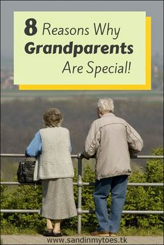 A look at what makes Grandma and Grandpa special to your kids, and to you!  #parenting #grandparents #grandparentsday
