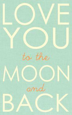 """""""Te amo hasta la luna, ida y vuelta"""" ♥"""