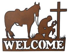 Western Home Decor Praying Cowboy Rustic Metal Welcome Sign