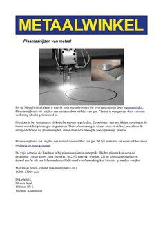 Plasmasnijden van metaal by Metaalwinkel. http://bewerking4metaal.nl/plasmasnijden_van_metaal.kw
