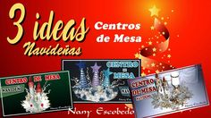 3 IDEAS NAVIDEÑAS CENTROS DE MESA