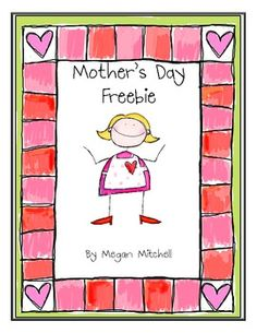 Enjoy this little freebie from my Mother's Day with a Butterfly Twist Packet.  Always a favorite for mom to read!...