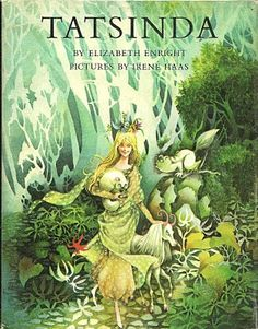 Tatsinda pictures by IRENE HAAS I loved this book when I was a kid!!