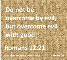 Romans 12:21