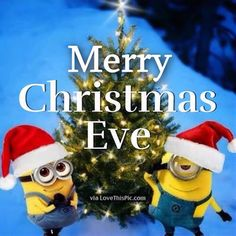 Merry Christmas Eve Minion Quote