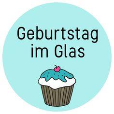 Geschenkideen zum Geburtstag: kostenloses Etikett für einen Geburtstsag im Glas