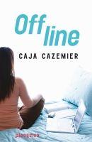 Caja Cazemier, Offline (13+) Jiska wordt gepest, krijgt gemene sms'jes en er komt zelfs een anti-Jiska hyve. In korte tijd verandert haar onbezorgde leven in een hel.