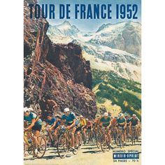 TOUR DE FRANCE 1952 features a French magazine cover of the 1952 Tour De France. This special cover of the French sports magazine Miroir-Sprint shows the peloton inching its way up the brutal Mont Ventoux during Stage Wall Art Prints, Poster Prints, Posters, Gifts For Sports Fans, French Magazine, Sports Magazine, Bicycle Art, French Countryside, Cycling Bikes
