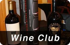 Join our Wine Club - over 300 members and growing!